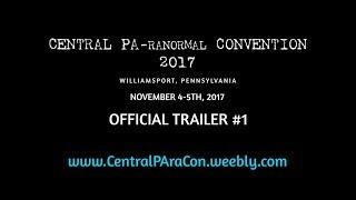 Central PA-ranormal Convention | Official Trailer #1