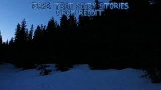 4 True Scary Stories From Reddit (Vol. 20)