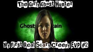 My First Real Scary Creepy EVP Recoridng Of A Ghost Boy Caught On Camera -  Girly Ghost hunter E02
