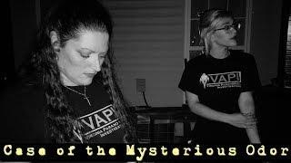 Case of the Mysterious Odor in Fredericksburg, Va - Virginia Paranormal Investigations