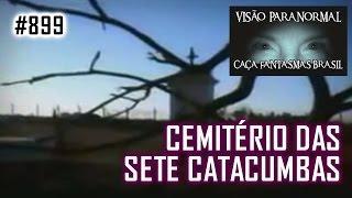 O MAL nas Sete Catacumbas - Caça Fantasmas Brasil - # 899