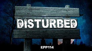 Disturbed | Ghost Stories, Paranormal, Supernatural, Hauntings, Horror