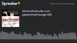 paranormal lounge 424 (part 8 of 8)