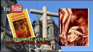 El Señor del Veneno, leyenda colonial