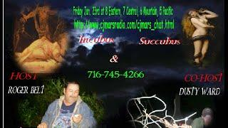 Southern Fried Paranormal Radio Incubus and Succubus Show