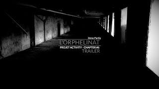 Trailer, L'orphelinat - 2ème partie, Chapter #6