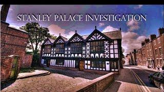 Stanley Palace - Beautiful Haunted Town House! (Chester, Cheshire, Paranormal Investigation)