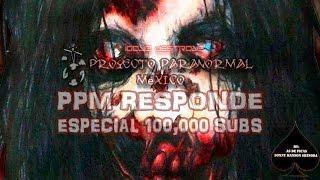 Especial 100,000 Suscriptores! #PPMResponde