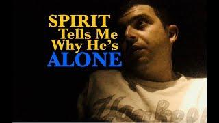 Stuck Spirit is ALONE in the Afterlife because of what he did- FULL CONVERSATION