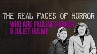 THE REAL FACES OF HORROR: Who are Pauline Parker & Juliet Hulme?