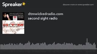 second sight radio (part 8 of 8)