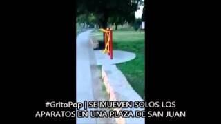#GritoPop   SE MUEVEN SOLOS LOS APARATOS DE MUSCULACION EN PLAZA DE SAN JUAN