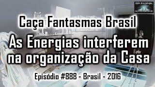 Como é a energia de uma Casa bagunçada   Caça Fantasmas Brasil   # 888