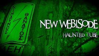 Στοιχειωμένη Χασιά  | Haunted Tube