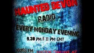 Haunted Devon - Soundart Radio HD Team Plymouth Railway Station