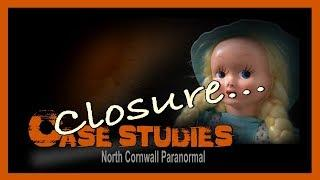 Haunted Doll | Closure | Paranormal Case Study #3