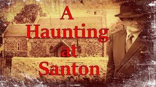 A HAUNTING AT SANTON - CHRISTMAS DAY SPECIAL