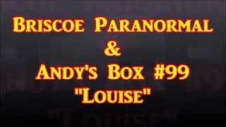 Andy's Box #99 & Louise