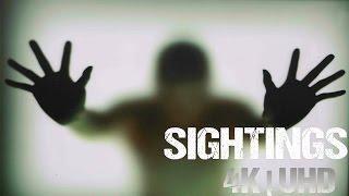 4K | Sightings - PARANORMAL PHENOMENA.