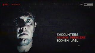 Encounters: Pilot | PARANORMAL ACTIVITY GHOST CAUGHT | BODMIN JAIL | S01E01