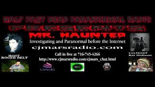Half Past Dead Paranormal Radio with Mr  Haunted