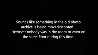AUDIO   Sounds like something being moved or scooted in vacant photo archive room