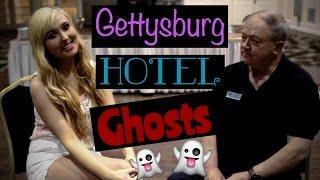 GETTYSBURG HOTEL GHOSTS!