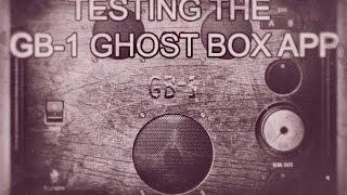 Speaking to the Dead. The new GB-1 Ghost Box App.