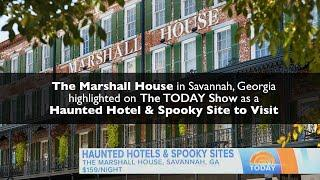TODAY Show Haunted Savannah - Marshall House Feature