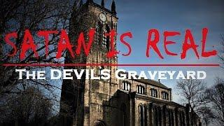 SATAN Is Real!? | EXTREME Paranormal Activity | Devil At Real HAUNTED Graveyard?