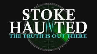 STOKE HAUNTED looking back to 2017