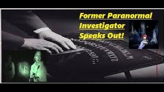 """The Truth About """"Ghosting Hunting"""" And The Paranormal"""