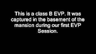"Lemp Mansion EVP 6.2.11 - ""Die"""