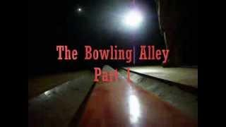 Taphouse Paranormal / Bowling Alley Part 1 at St. Albans Sanatorium