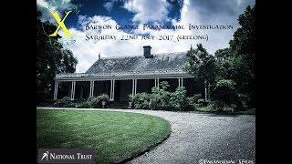 National Trust Of Victoria Paranormal Investigation: Barwon Grange