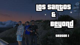 LOS SANTOS & BEYOND EP.6 | GHOST HUNTERS