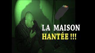Lieux Hantés - LA MAISON HANTÉE !!!