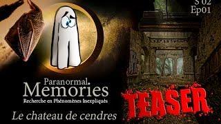 Memories : Le château de cendres •TEASER•  - EP01 - S02