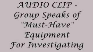"""Out-Take ~   """"Must Have"""" Equipment for HGH Paranormal Investigations"""
