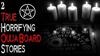 2 REAL Spine Chilling OUIJA BOARD Stories   Encounters With The Paranormal   Possible Possession (?)