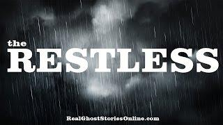 The Restless   Ghost Stories, Paranormal, Supernatural, Hauntings, Horror