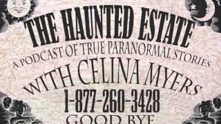 The Haunted Estate - Haunted Myrtles Plantation- Haunted Castle