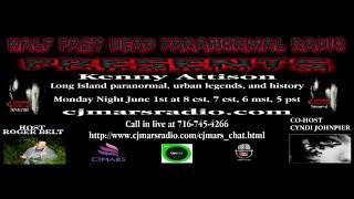 Half Past Dead Paranormal Radio Kenny Attison show