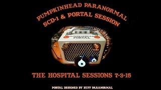 Hospital Sessions with SCD-1 & the Portal 7-3-15