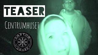 L.T.G.S Paranormal Investigators. Teaser Centrumhuset in Kiruna LaxTon Ghost Sweden