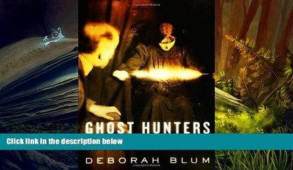 Download [PDF]  Ghost Hunters: William James and the Search for Scientific Proof of Life After