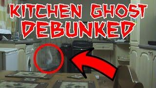 KITCHEN GHOST DEBUNKED!