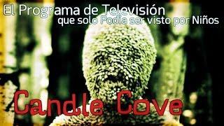 Candle Cove: El Programa de Televisión que solo Podían ver los Niños (Leyenda Urbana o Realidad)