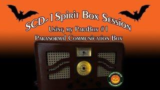SCD-1 Spirit Box Session using my ParaBox #1 - Paranormal Communication Box