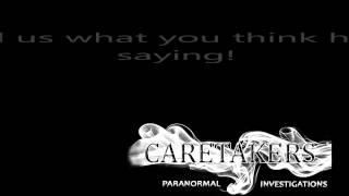 Interesting EVP - Caretakers Paranormal Investigations - Truro, Nova Scotia